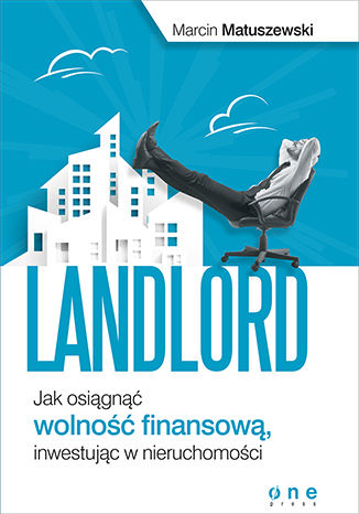Okładka książki/ebooka Landlord. Jak osiągnąć wolność finansową, inwestując w nieruchomości. Książka z autografem