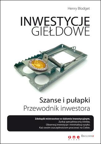 Okładka książki/ebooka Inwestycje giełdowe. Szanse i pułapki. Przewodnik inwestora