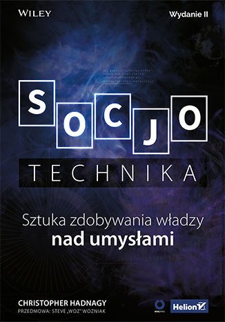Okładka książki/ebooka Socjotechnika. Sztuka zdobywania władzy nad umysłami. Wydanie II