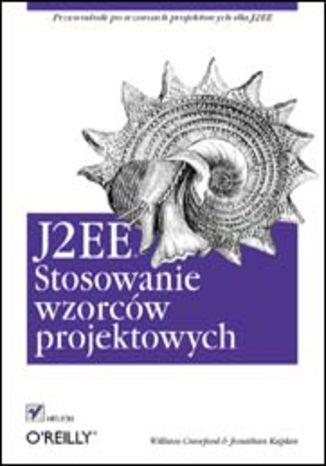 Okładka książki/ebooka J2EE. Stosowanie wzorców projektowych
