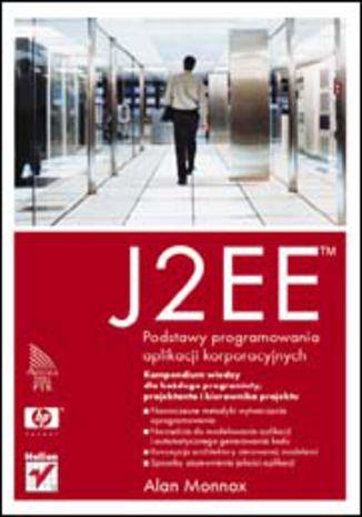 Okładka książki/ebooka J2EE. Podstawy programowania aplikacji korporacyjnych