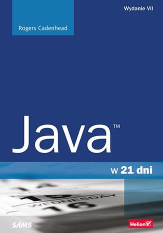 Okładka książki Java w 21 dni. Wydanie VII