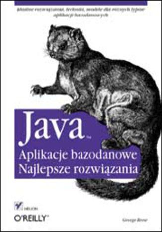 Okładka książki/ebooka Java. Aplikacje bazodanowe. Najlepsze rozwiązania