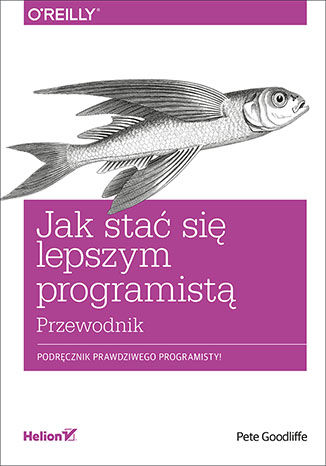 Okładka książki Jak stać się lepszym programistą. Przewodnik