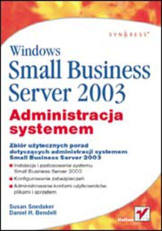 Okładka książki Windows Small Business Server 2003. Administracja systemem