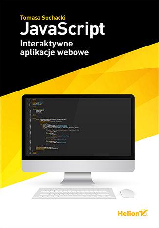 Okładka książki/ebooka JavaScript. Interaktywne aplikacje webowe