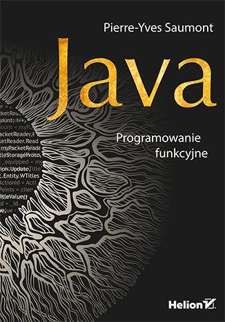 Okładka książki/ebooka Java. Programowanie funkcyjne