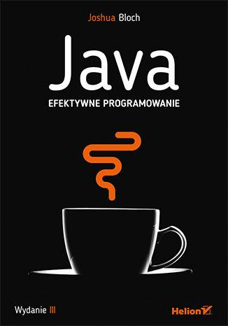 Okładka książki Java. Efektywne programowanie. Wydanie III