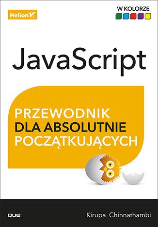 Okładka książki JavaScript. Przewodnik dla absolutnie początkujących