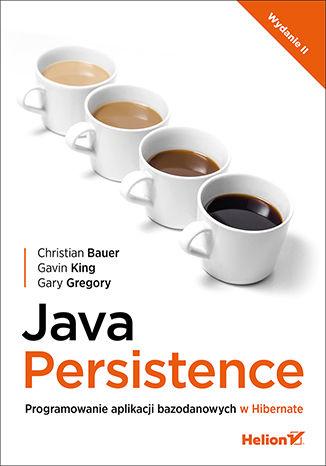 Okładka książki/ebooka Java Persistence. Programowanie aplikacji bazodanowych w Hibernate. Wydanie II