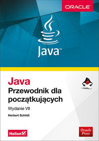 Okładka książki Java. Przewodnik dla początkujących. Wydanie VII
