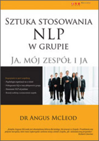Okładka książki/ebooka Sztuka stosowania NLP w grupie. Ja, mój zespół i ja