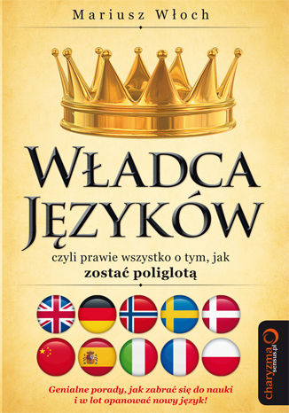 Okładka książki Władca Języków, czyli prawie wszystko o tym, jak zostać poliglotą. Książka z autografem