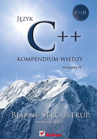 Okładka książki/ebooka Język C++. Kompendium wiedzy. Wydanie IV