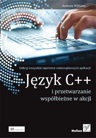Okładka książki/ebooka Język C++ i przetwarzanie współbieżne w akcji