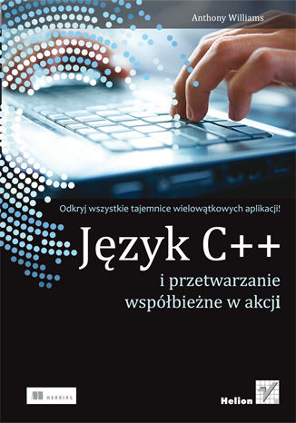 Okładka książki Język C++ i przetwarzanie współbieżne w akcji