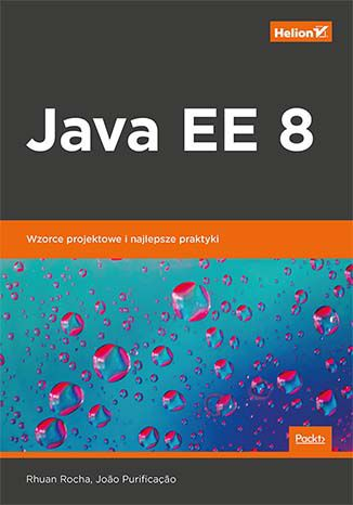 Okładka książki Java EE 8. Wzorce projektowe i najlepsze praktyki