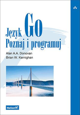 Okładka książki/ebooka Język Go. Poznaj i programuj