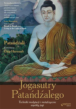 Okładka książki Jogasutry Patańdźalego. Techniki medytacji i metafizyczne aspekty jogi