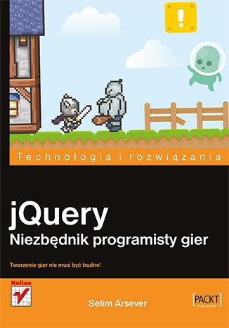 Okładka książki/ebooka jQuery. Niezbędnik programisty gier