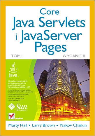 Okładka książki Core Java Servlets i JavaServer Pages. Tom II. Wydanie II