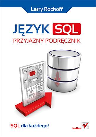 Okładka książki/ebooka Język SQL. Przyjazny podręcznik