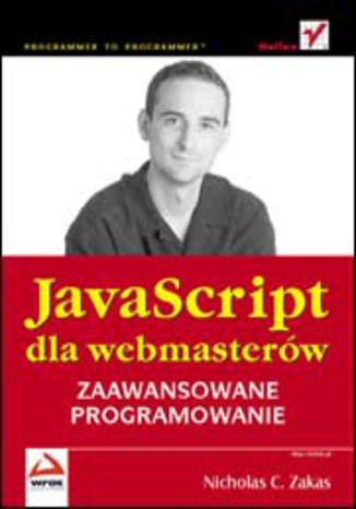 Okładka książki JavaScript dla webmasterów. Zaawansowane programowanie