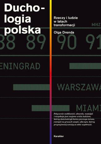 Okładka książki Duchologia polska. Rzeczy i ludzie w latach transformacji