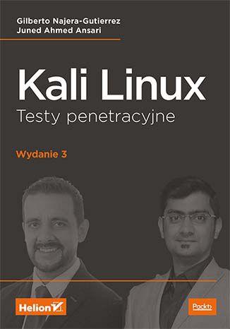 Okładka książki Kali Linux. Testy penetracyjne. Wydanie III