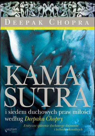 Okładka książki Kamasutra i siedem duchowych praw miłości według Deepaka Chopry