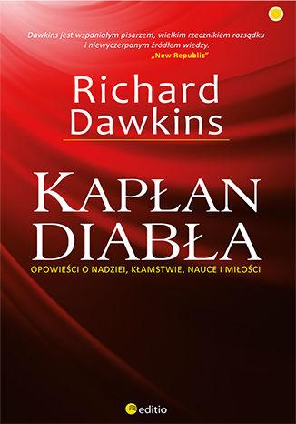 Okładka książki Kapłan diabła. Opowieści o nadziei, kłamstwie, nauce i miłości