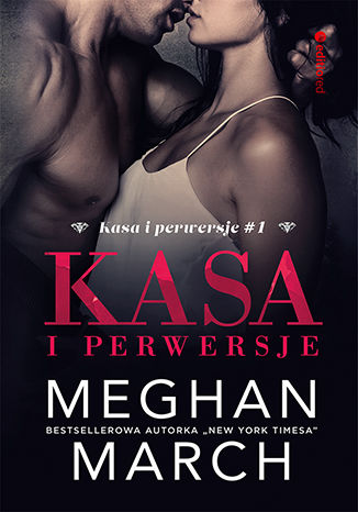 Okładka książki Kasa i perwersje (Kasa i perwersje #1)