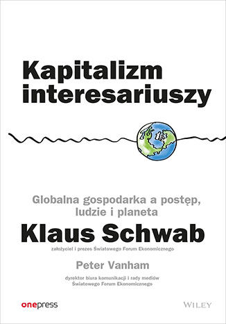 Okładka książki/ebooka Kapitalizm interesariuszy. Globalna gospodarka a postęp, ludzie i planeta
