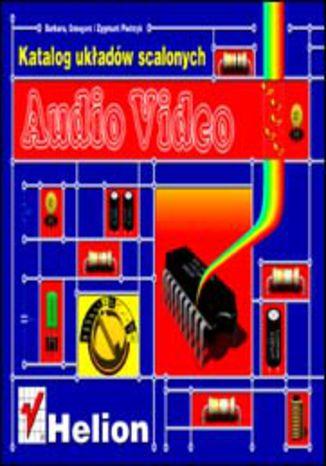 Okładka książki/ebooka Katalog układów scalonych audio-video