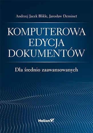Okładka książki/ebooka Komputerowa edycja dokumentów dla średnio zaawansowanych