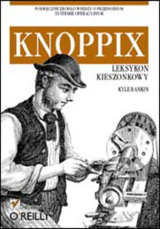 Okładka książki/ebooka Knoppix. Leksykon kieszonkowy