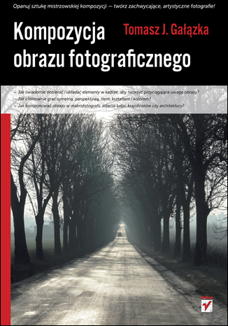 Okładka książki/ebooka Kompozycja obrazu fotograficznego