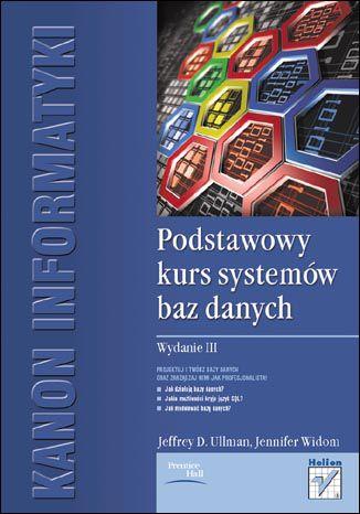 Okładka książki/ebooka Podstawowy kurs systemów baz danych. Wydanie III