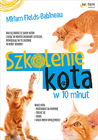 Okładka książki/ebooka Szkolenie kota w 10 minut