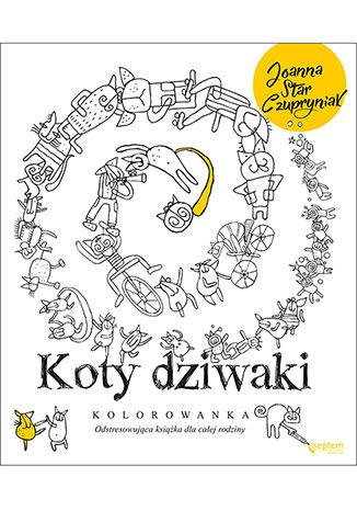 Okładka książki Koty dziwaki. Kolorowanka