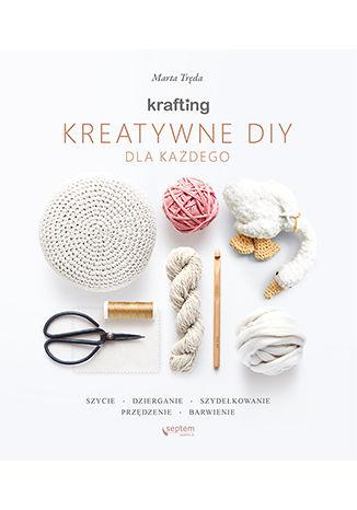 Okładka książki KRAFTING. Kreatywne DIY dla każdego