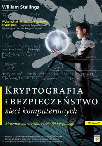 Okładka książki/ebooka Kryptografia i bezpieczeństwo sieci komputerowych. Matematyka szyfrów i techniki kryptologii