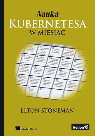 Okładka książki/ebooka Nauka Kubernetesa w miesiąc