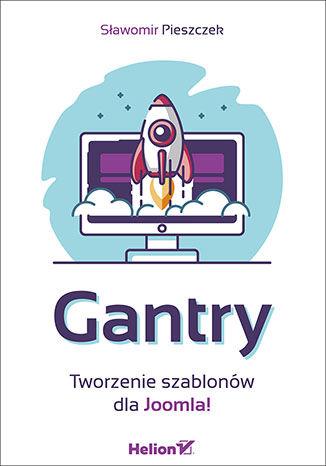 Okładka książki/ebooka Gantry. Tworzenie szablonów dla Joomla!