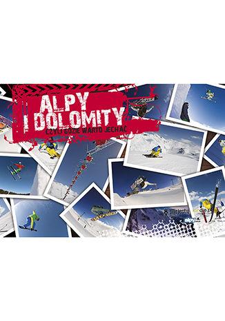 Okładka książki Alpy i Dolomity, czyli gdzie warto jechać?