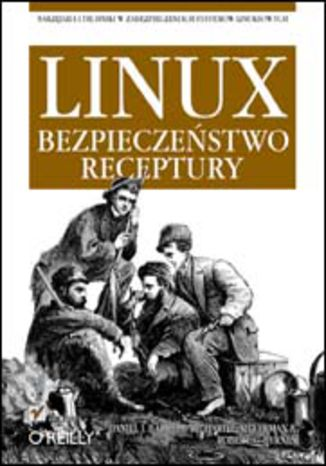 Okładka książki Linux. Bezpieczeństwo. Receptury