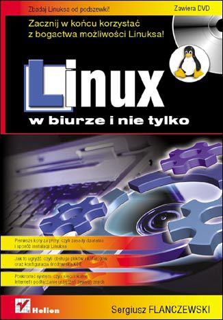 Okładka książki/ebooka Linux w biurze i nie tylko