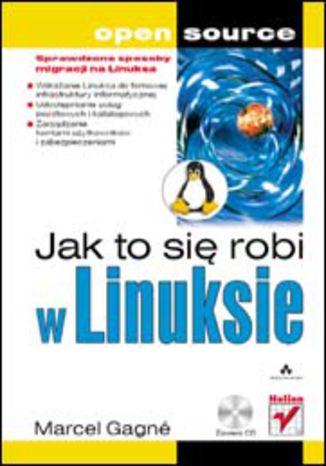 Okładka książki/ebooka Jak to się robi w Linuksie