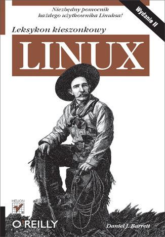 Okładka książki Linux. Leksykon kieszonkowy. Wydanie II