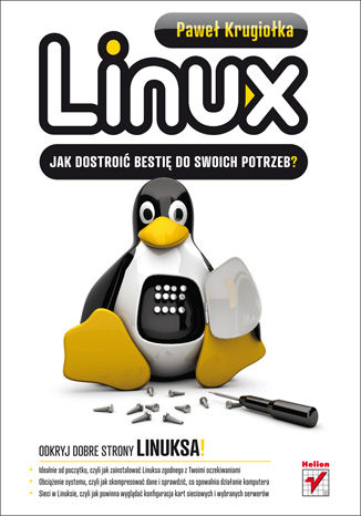 Okładka książki Linux. Jak dostroić bestię do swoich potrzeb?
